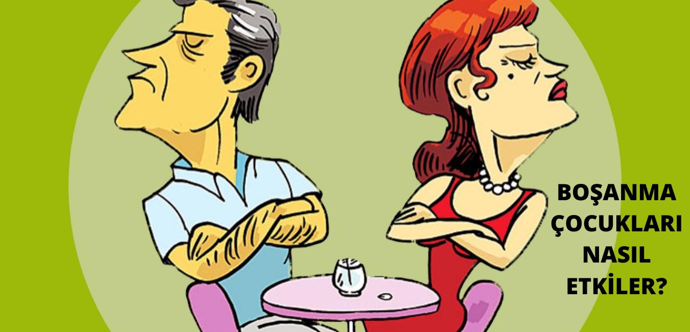 boşanma çocukları nasıl etkiler